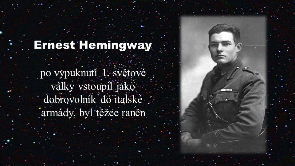 Ernest Hemingway po vypuknutí 1.