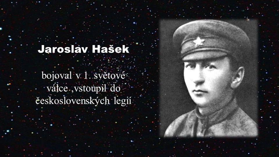bojoval v 1. světové válce ,vstoupil do československých legií