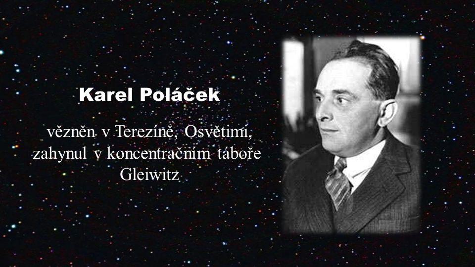 Karel Poláček vězněn v Terezíně, Osvětimi,