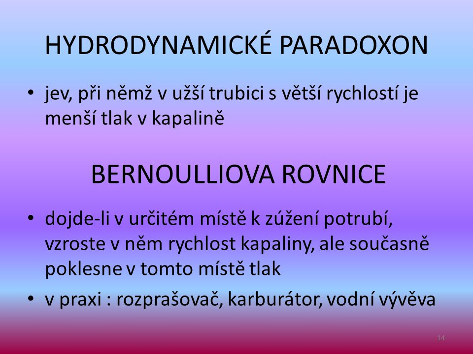 HYDRODYNAMICKÉ PARADOXON
