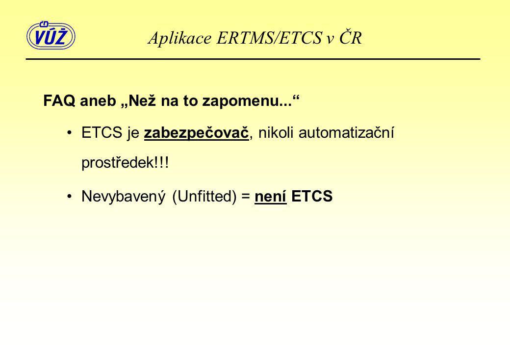 Aplikace ERTMS/ETCS v ČR