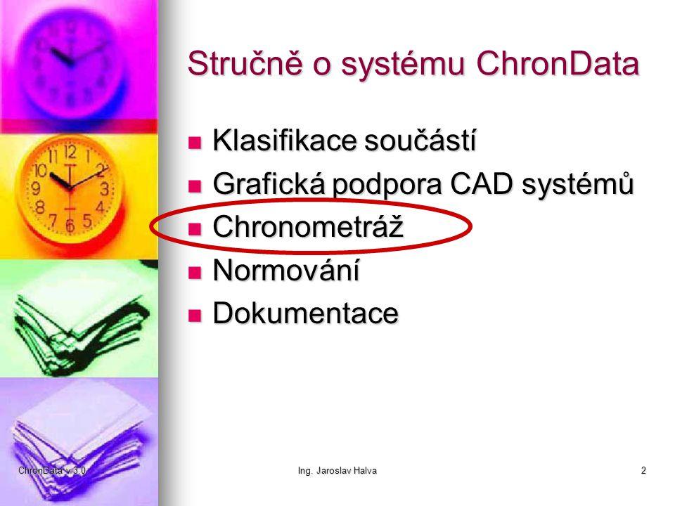 Stručně o systému ChronData