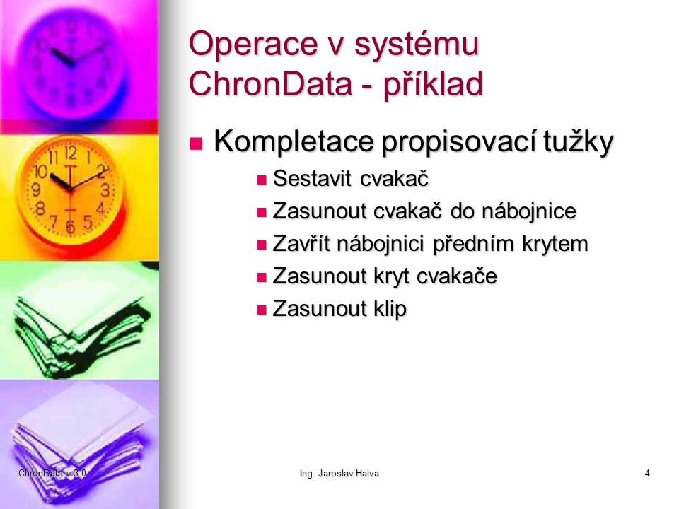 Operace v systému ChronData - příklad