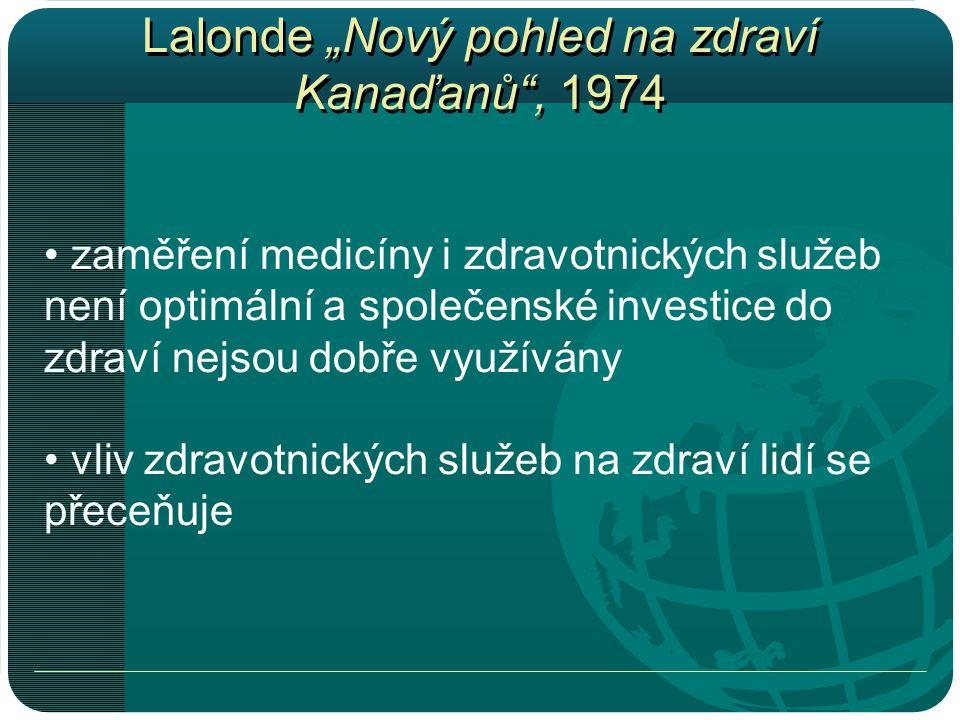"""Lalonde """"Nový pohled na zdraví Kanaďanů , 1974"""