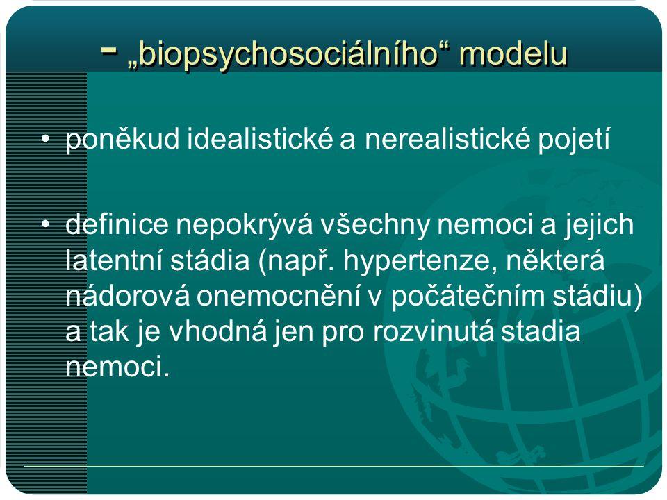 """- """"biopsychosociálního modelu"""