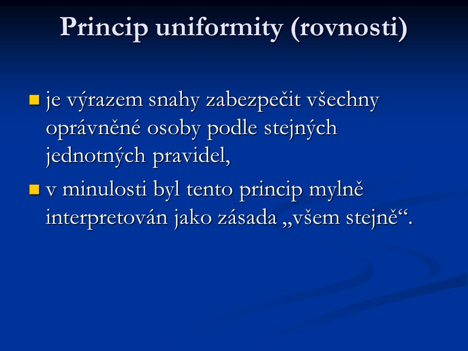 Princip uniformity (rovnosti)