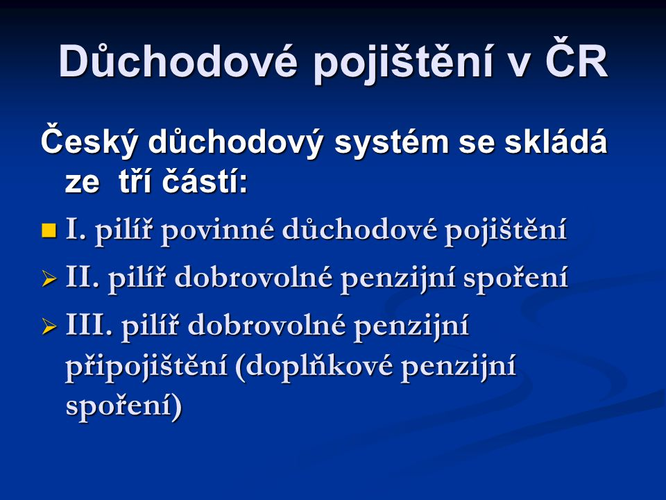 Důchodové pojištění v ČR