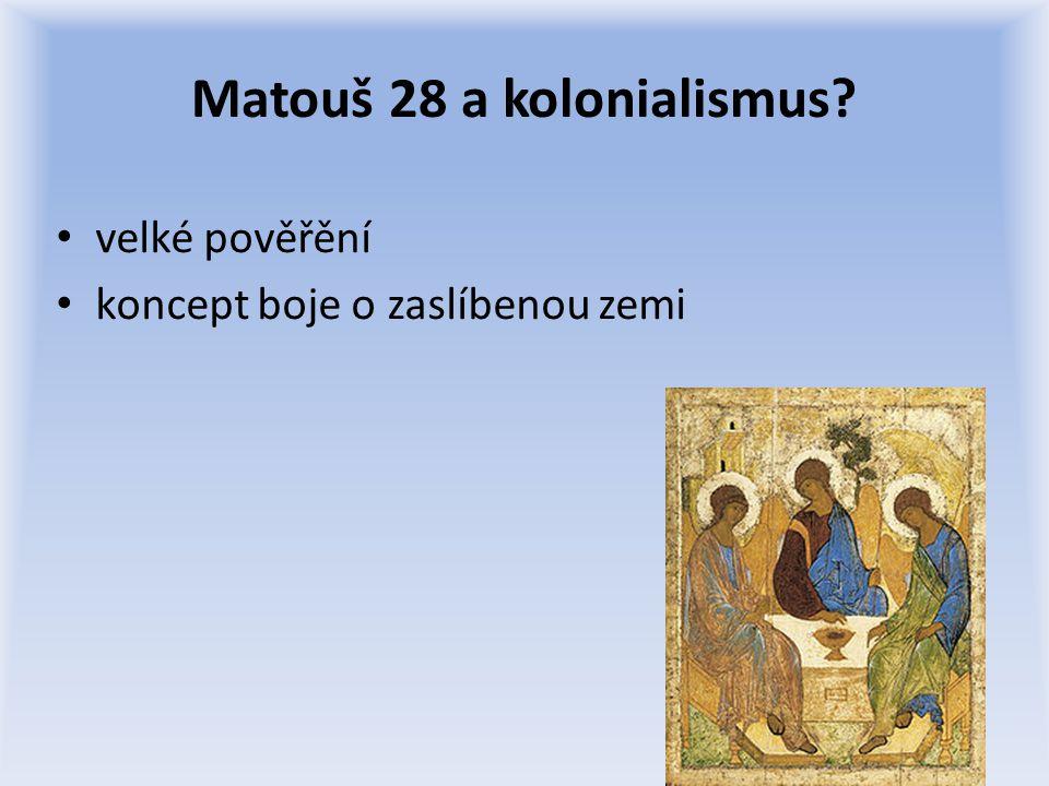 Matouš 28 a kolonialismus