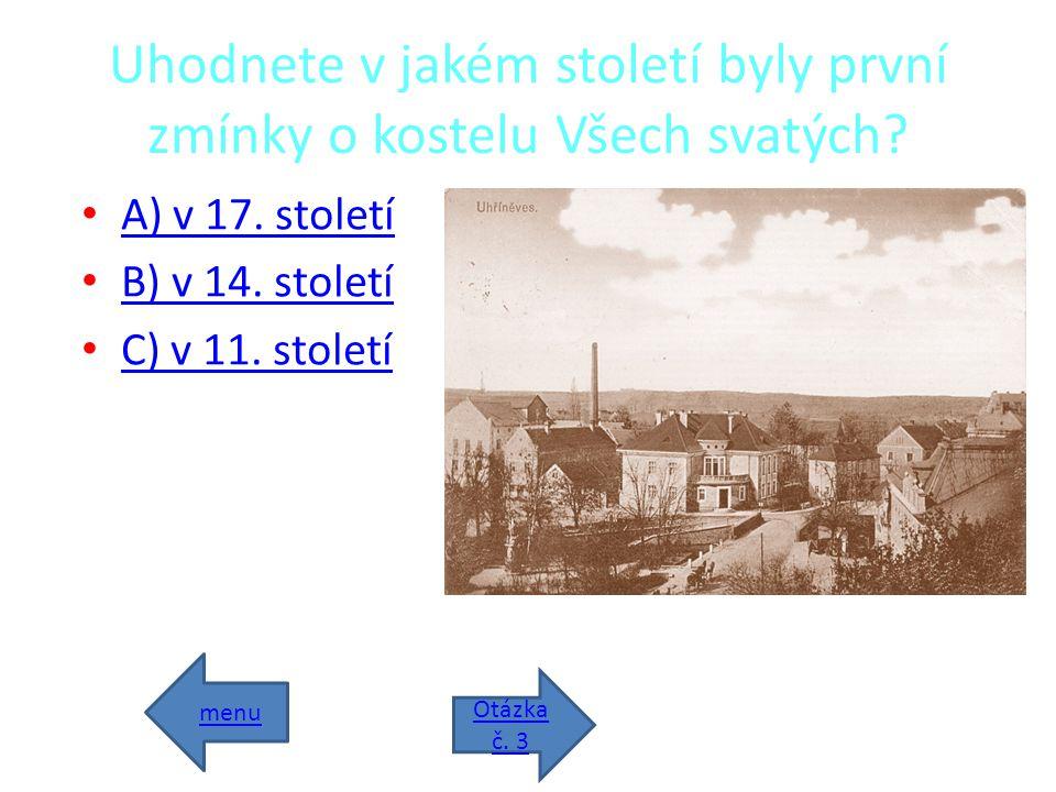 Uhodnete v jakém století byly první zmínky o kostelu Všech svatých