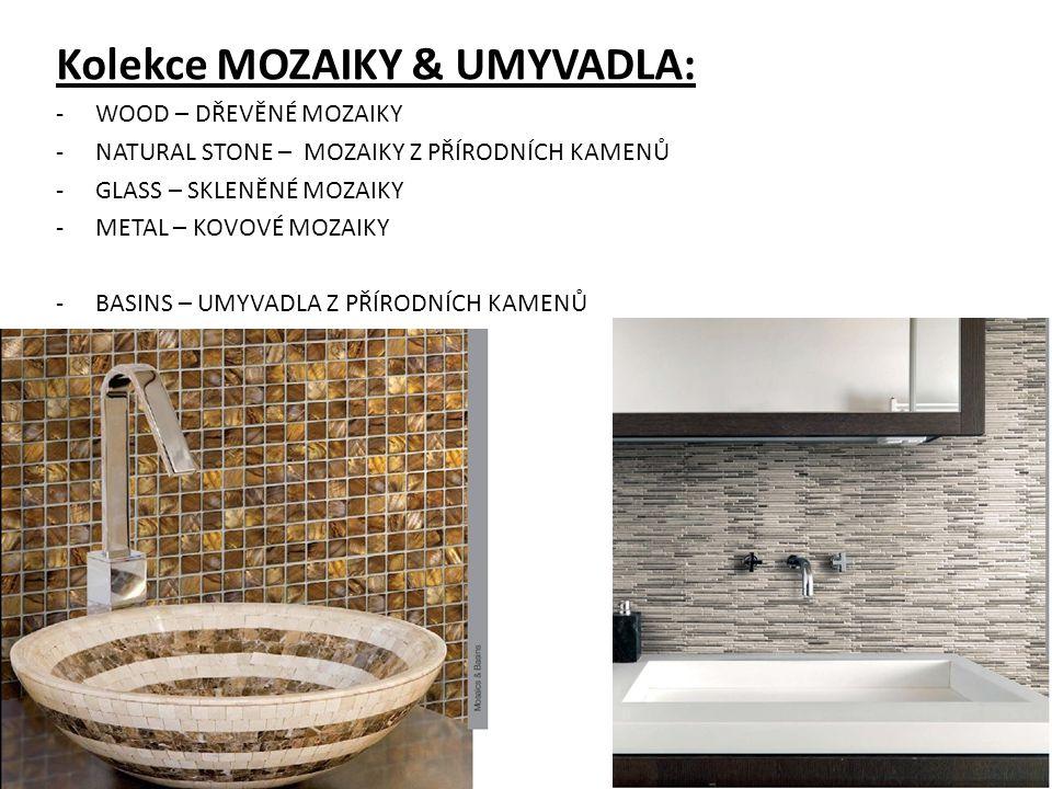 Kolekce MOZAIKY & UMYVADLA: