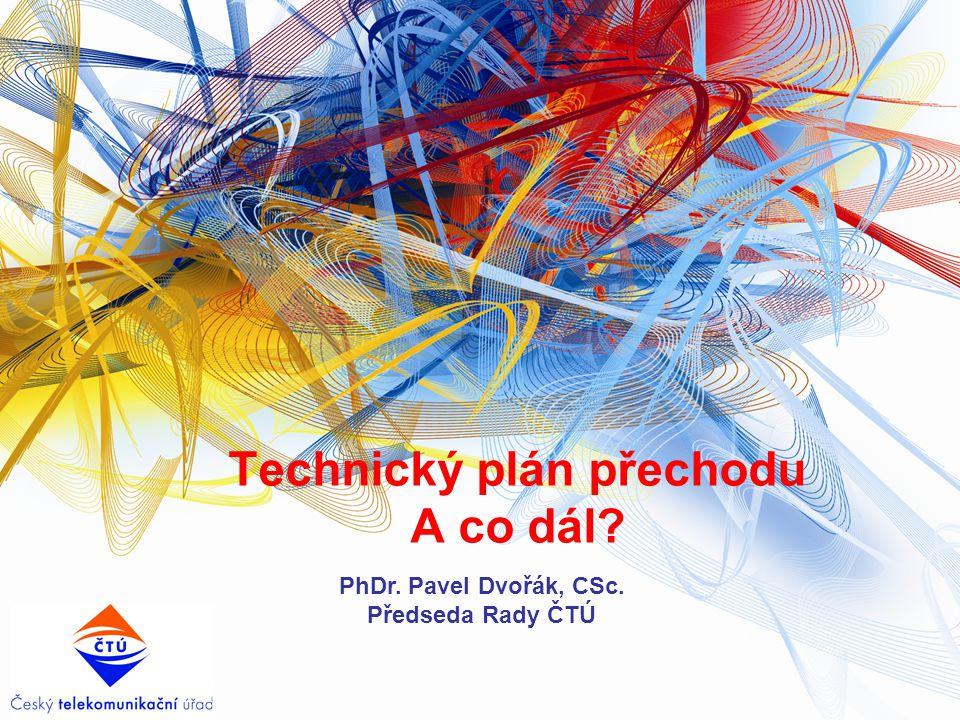 Technický plán přechodu A co dál