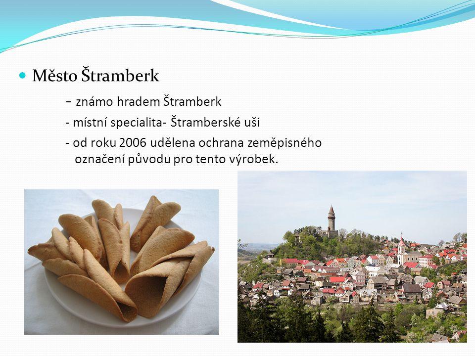 - známo hradem Štramberk