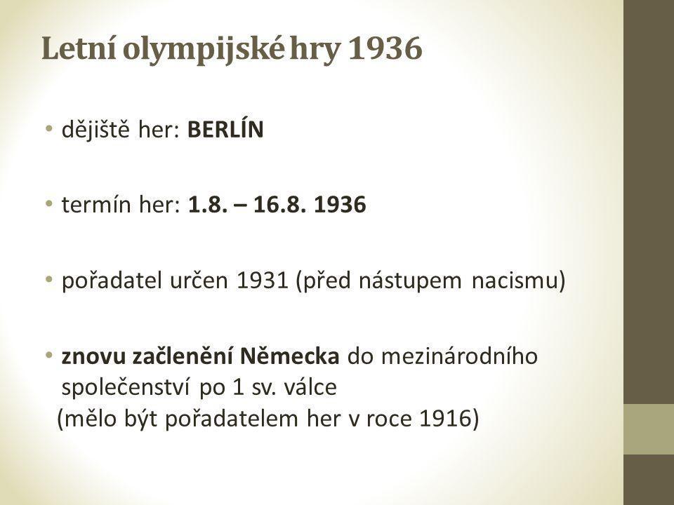 Letní olympijské hry 1936 dějiště her: BERLÍN