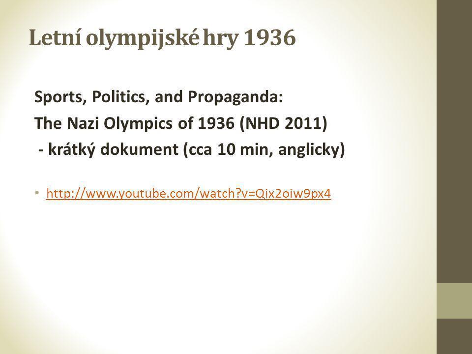 Letní olympijské hry 1936 Sports, Politics, and Propaganda: