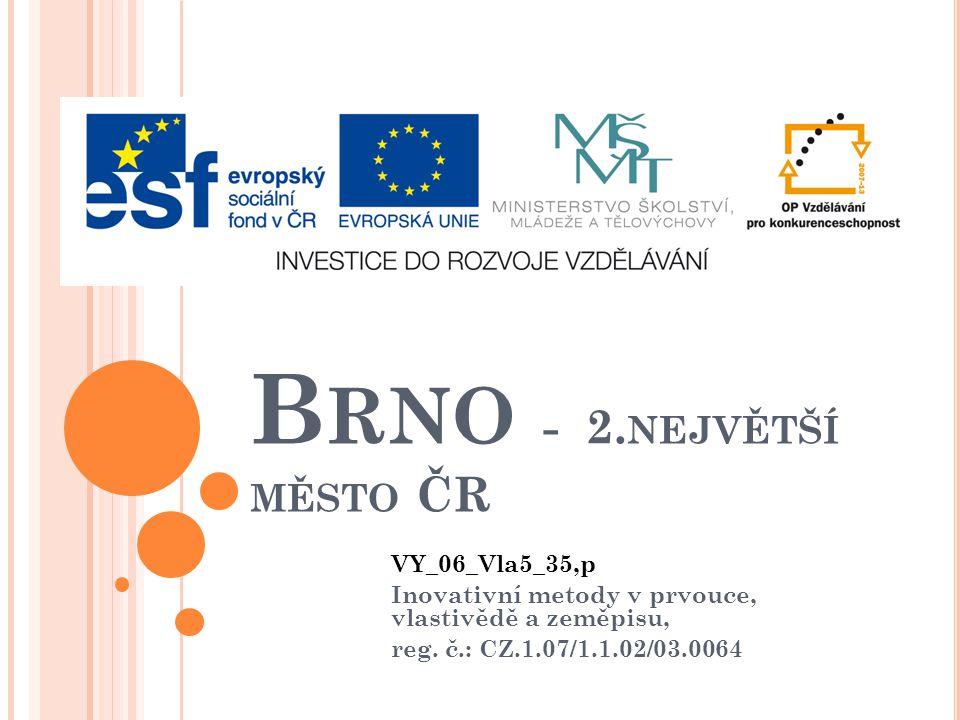 Brno - 2.největší město ČR