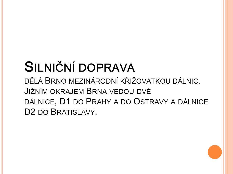 Silniční doprava dělá Brno mezinárodní křižovatkou dálnic