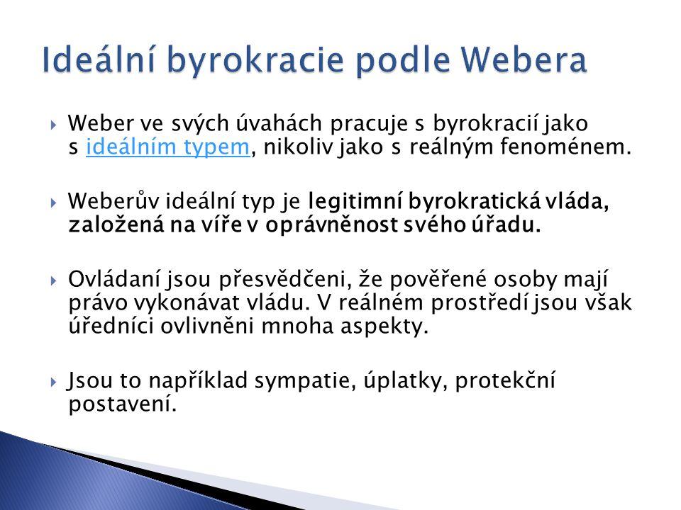 Ideální byrokracie podle Webera