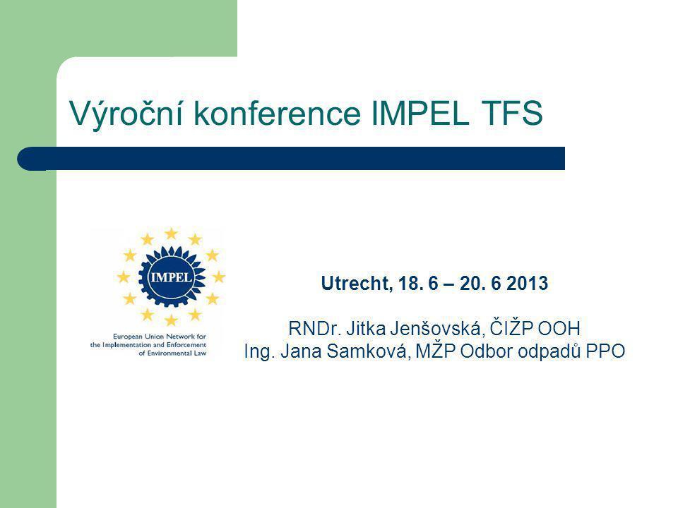 Výroční konference IMPEL TFS