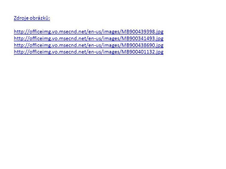 Zdroje obrázků: http://officeimg.vo.msecnd.net/en-us/images/MB900439398.jpg. http://officeimg.vo.msecnd.net/en-us/images/MB900341493.jpg.