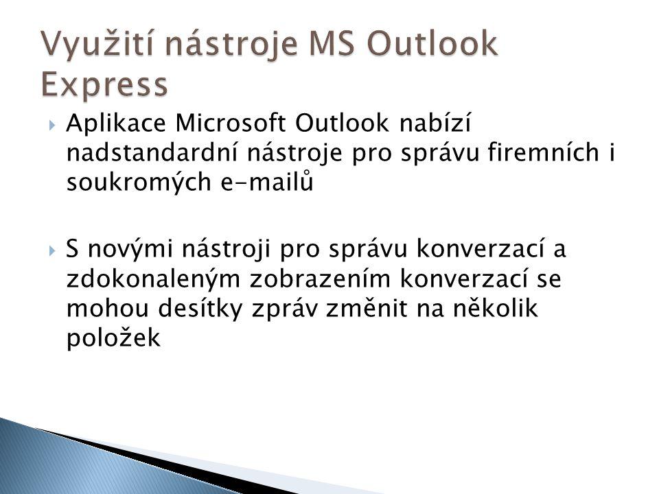 Využití nástroje MS Outlook Express