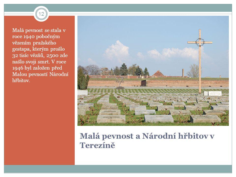 Malá pevnost a Národní hřbitov v Terezíně