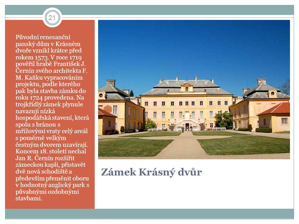 Původní renesanční panský dům v Krásném dvoře vznikl krátce před rokem 1573. V roce 1719 pověřil hrabě František J. Černín svého architekta F. M. Kaňku vypracováním projektu, podle kterého pak byla stavba zámku do roku 1724 provedena. Na trojkřídlý zámek plynule navazují nízká hospodářská stavení, která spolu s bránou s mřížovými vraty celý areál s poměrně velkým čestným dvorem uzavírají. Koncem 18. století nechal Jan R. Černín rozšířit zámeckou kapli, přistavět dvě nová schodiště a především přeměnit oboru v hodnotný anglický park s půvabnými ozdobnými stavbami.