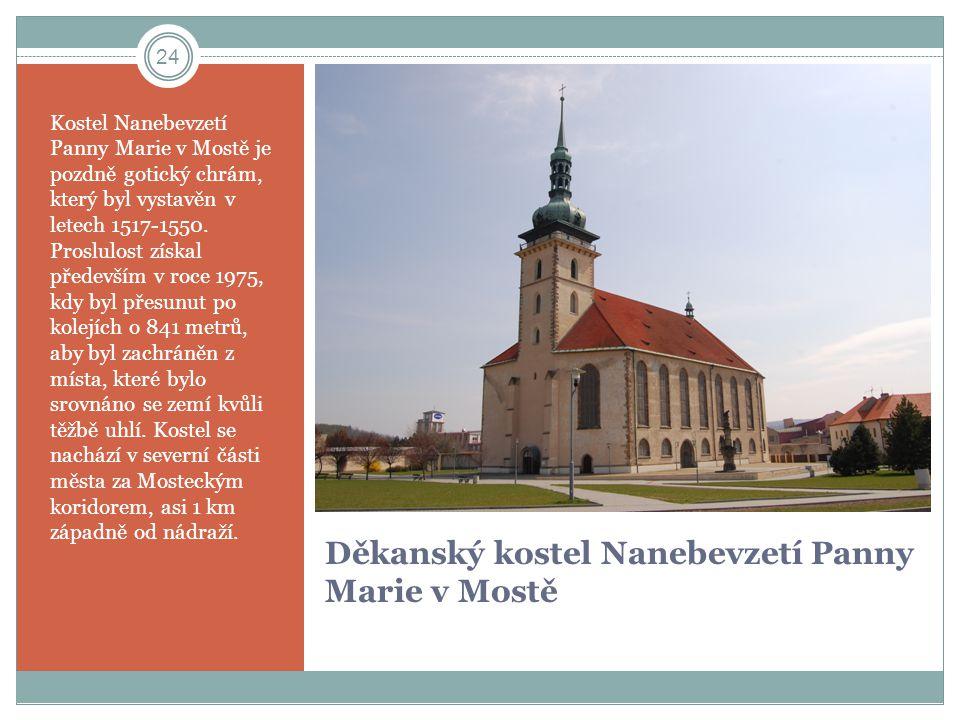 Děkanský kostel Nanebevzetí Panny Marie v Mostě