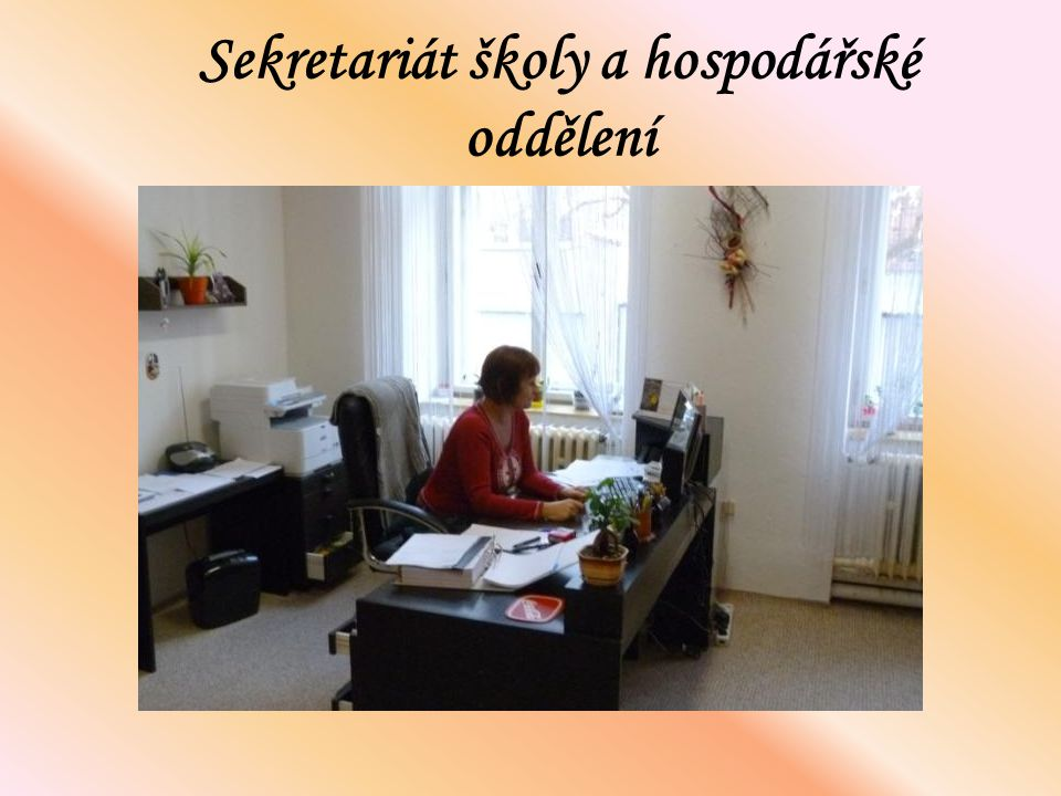 Sekretariát školy a hospodářské oddělení