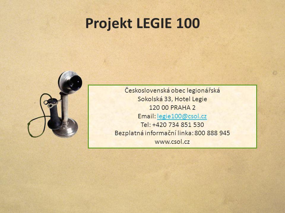 Projekt LEGIE 100 Československá obec legionářská