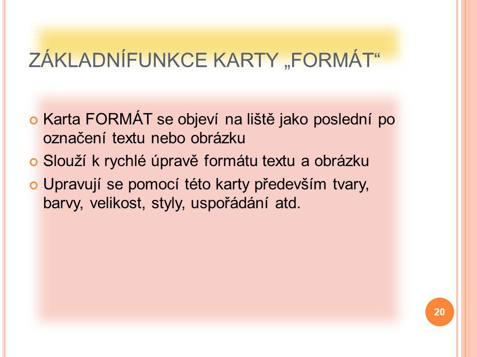 """ZÁKLADNÍFUNKCE KARTY """"FORMÁT"""