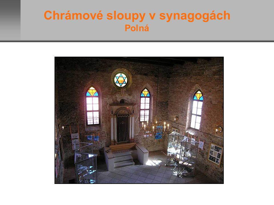 Chrámové sloupy v synagogách Polná