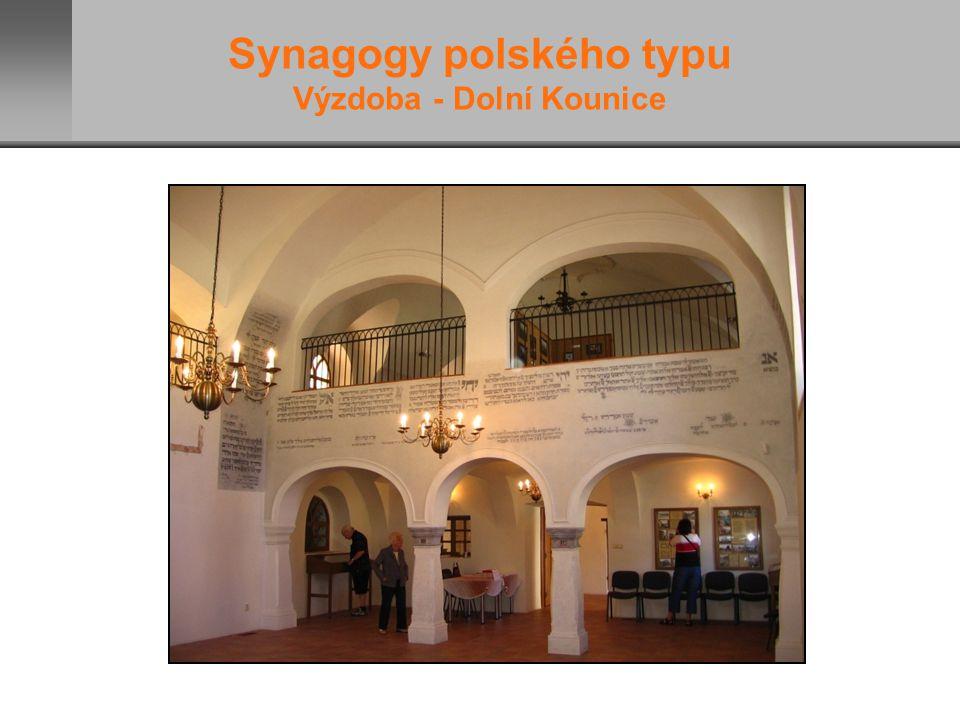 Synagogy polského typu Výzdoba - Dolní Kounice