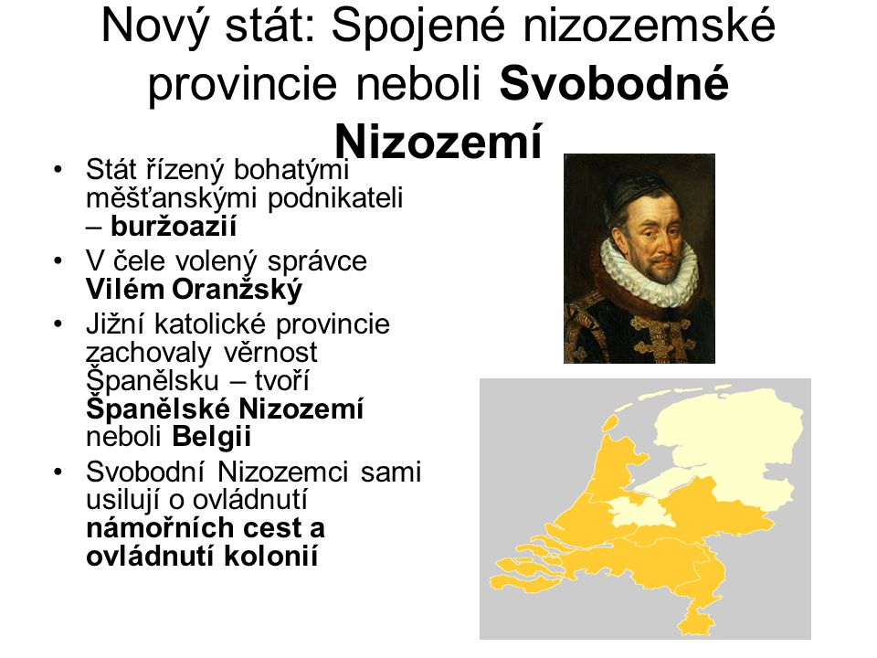 Nový stát: Spojené nizozemské provincie neboli Svobodné Nizozemí