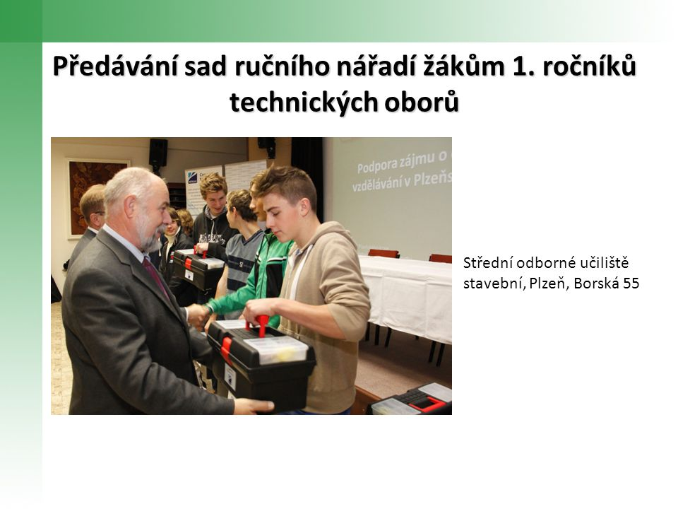 Předávání sad ručního nářadí žákům 1. ročníků technických oborů