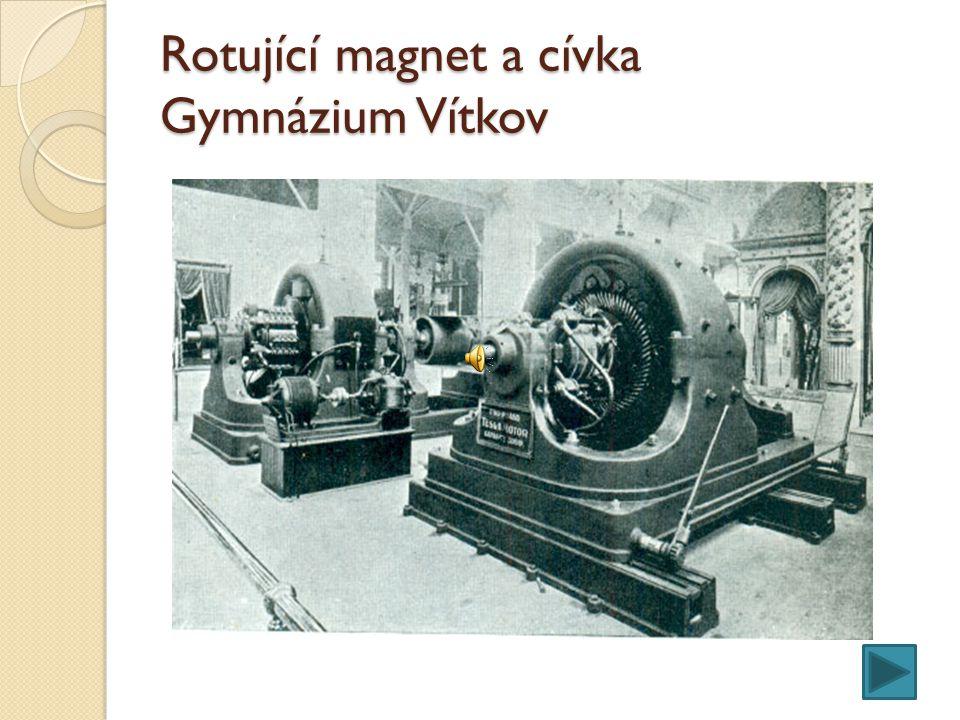 Rotující magnet a cívka Gymnázium Vítkov