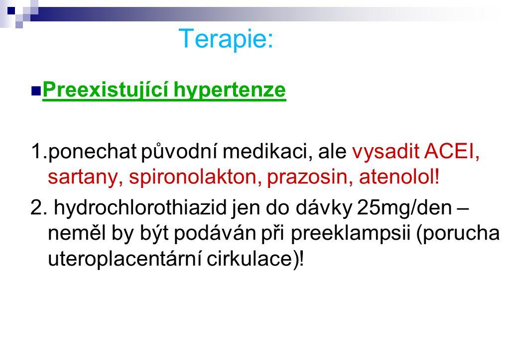 Terapie: Preexistující hypertenze