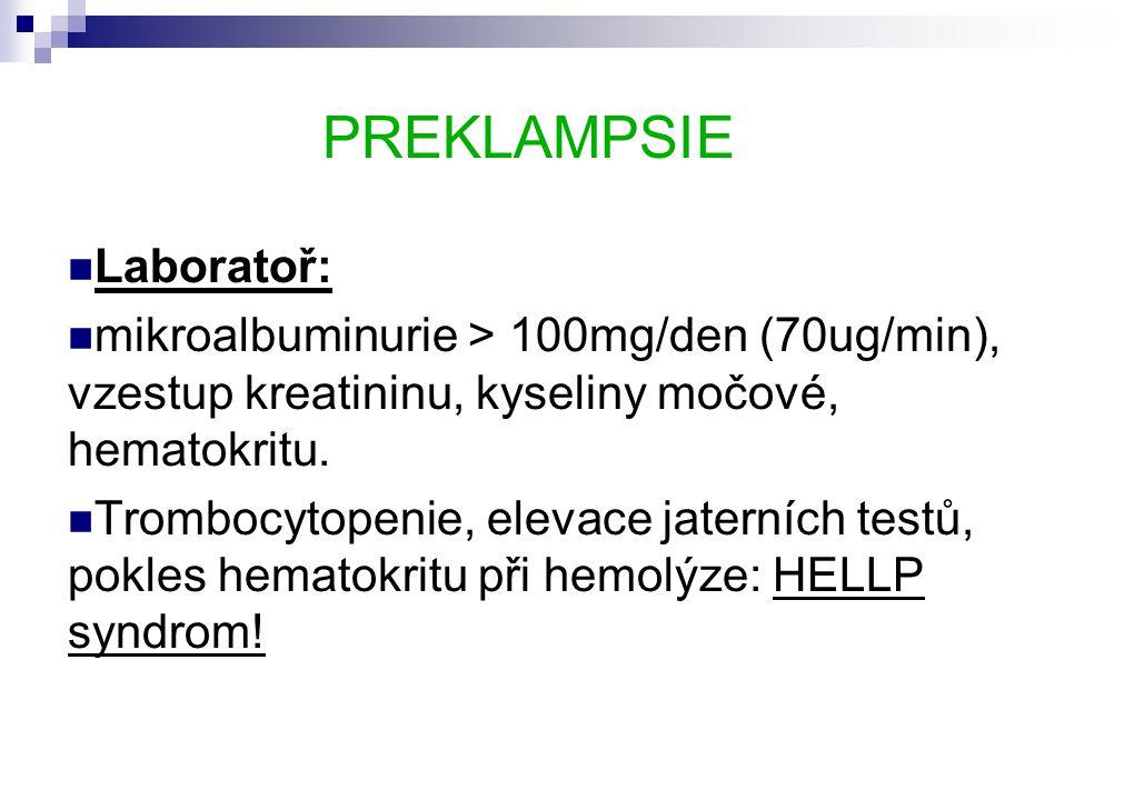 PREKLAMPSIE Laboratoř: