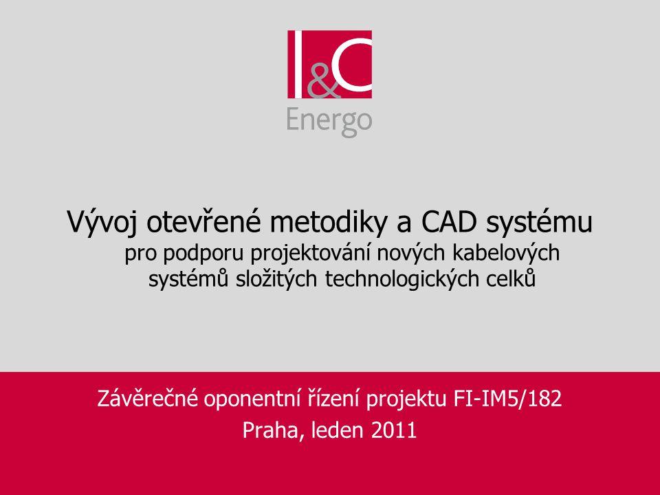 Závěrečné oponentní řízení projektu FI-IM5/182 Praha, leden 2011