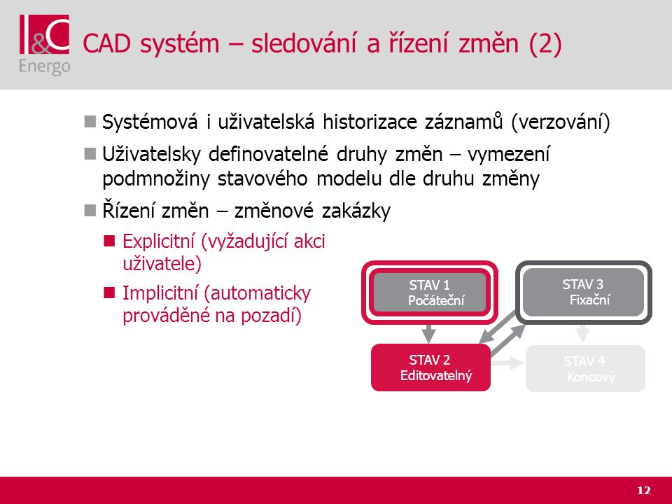 CAD systém – sledování a řízení změn (2)