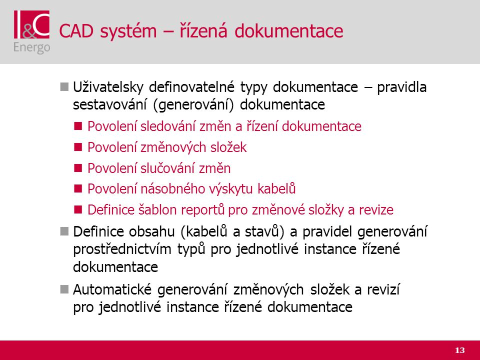 CAD systém – řízená dokumentace