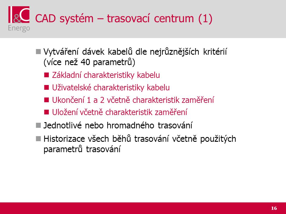 CAD systém – trasovací centrum (1)