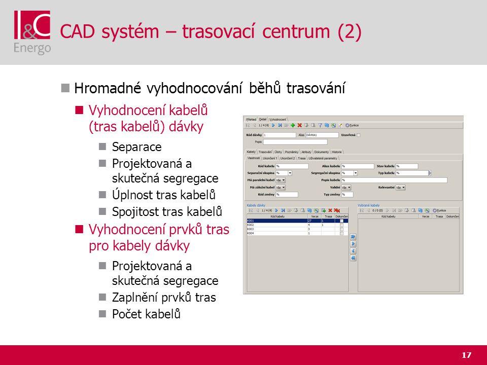 CAD systém – trasovací centrum (2)