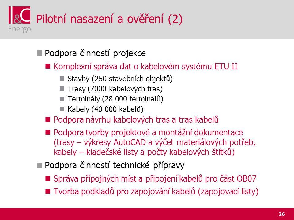 Pilotní nasazení a ověření (2)