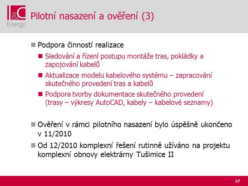 Pilotní nasazení a ověření (3)