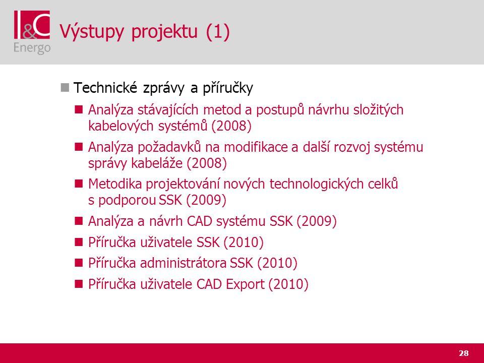 Výstupy projektu (1) Technické zprávy a příručky