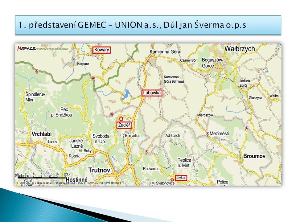 1. představení GEMEC – UNION a.s., Důl Jan Šverma o.p.s