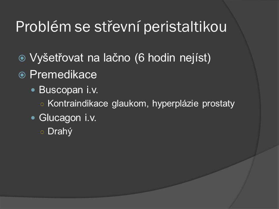Problém se střevní peristaltikou