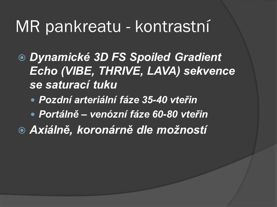 MR pankreatu - kontrastní