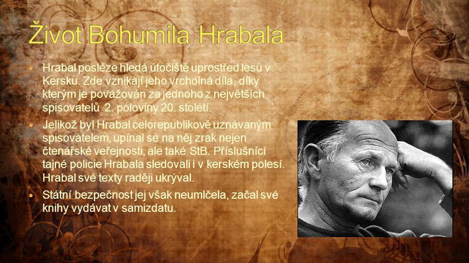 Život Bohumila Hrabala