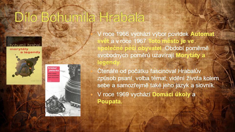 Dílo Bohumila Hrabala